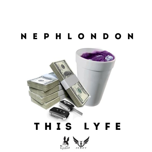NephLon Don x YRS Jerzy - This Lyfe